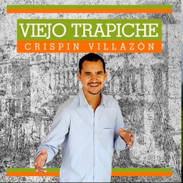 """""""Viejo trapiche"""" Crispín Villazón debuta en la música    EL FRENTE"""