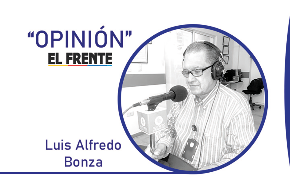Critica lenguaraz, ladina, ignorante y perversa Por: Luis Alfredo Bonza | Opinión | EL FRENTE