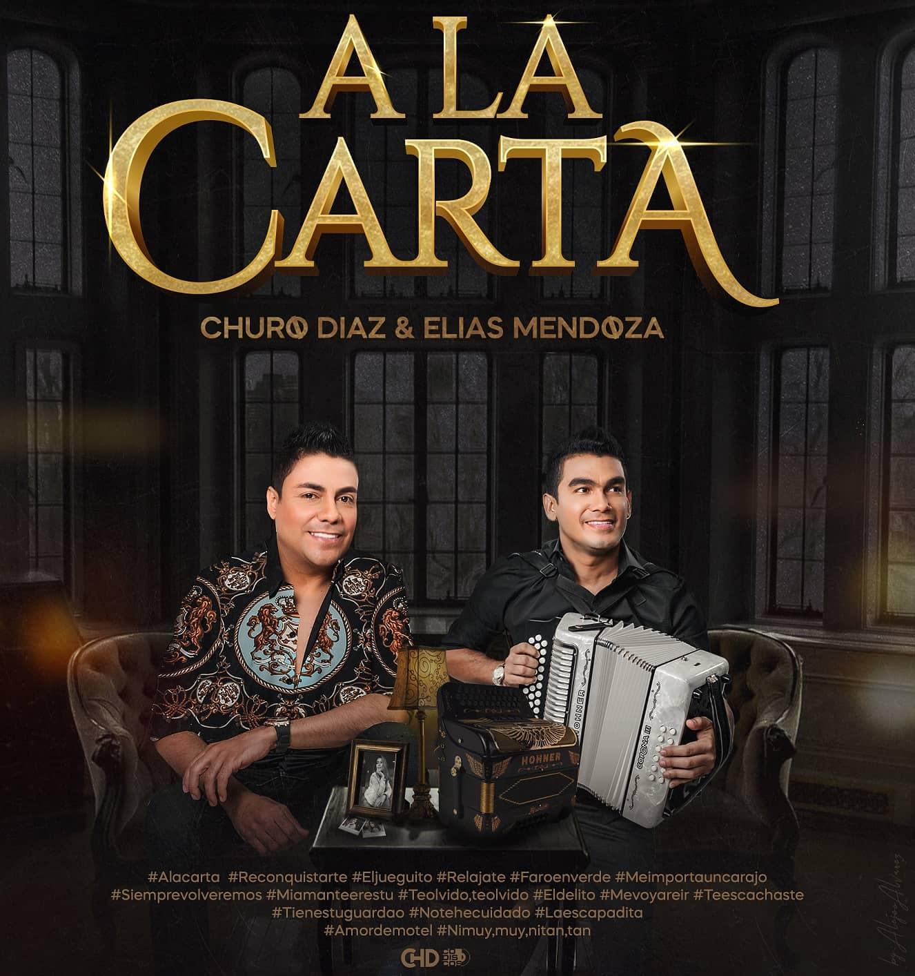 Churo Díaz y Elias Mendoza con su nuevo álbum `A la Carta´ | EL FRENTE
