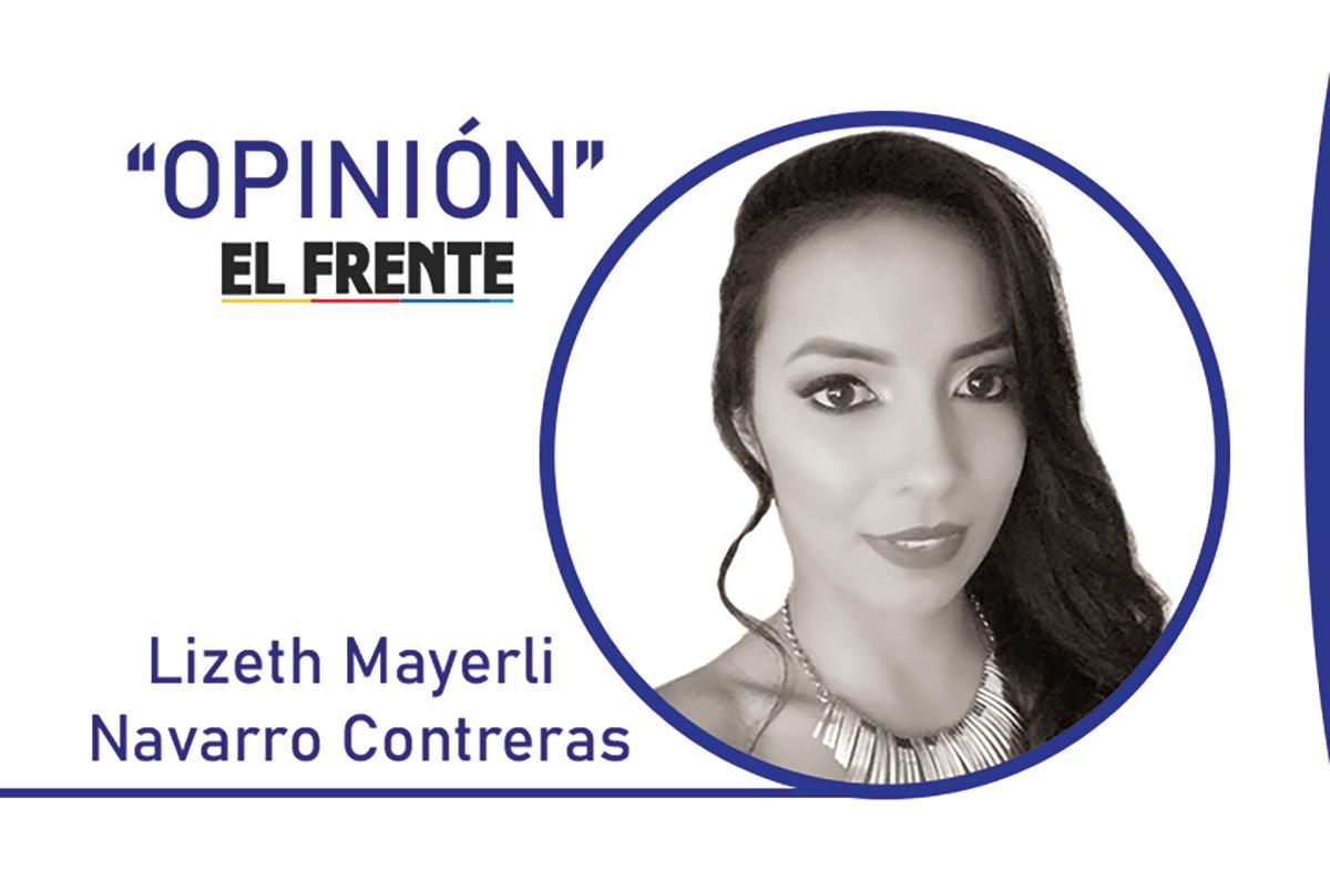 ¿Libertad de expresión? Por: Lizeth Mayerli Navarro Contreras   EL FRENTE