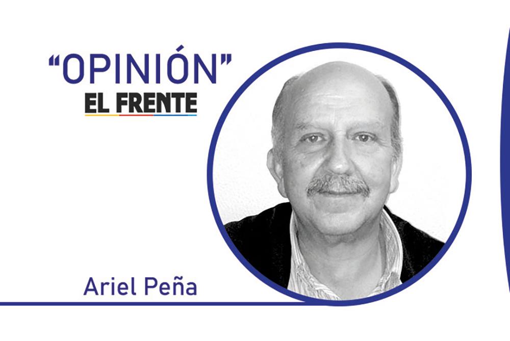 El sindicalismo no puede seguir de mascarón de proa Por: Ariel Peña | EL FRENTE