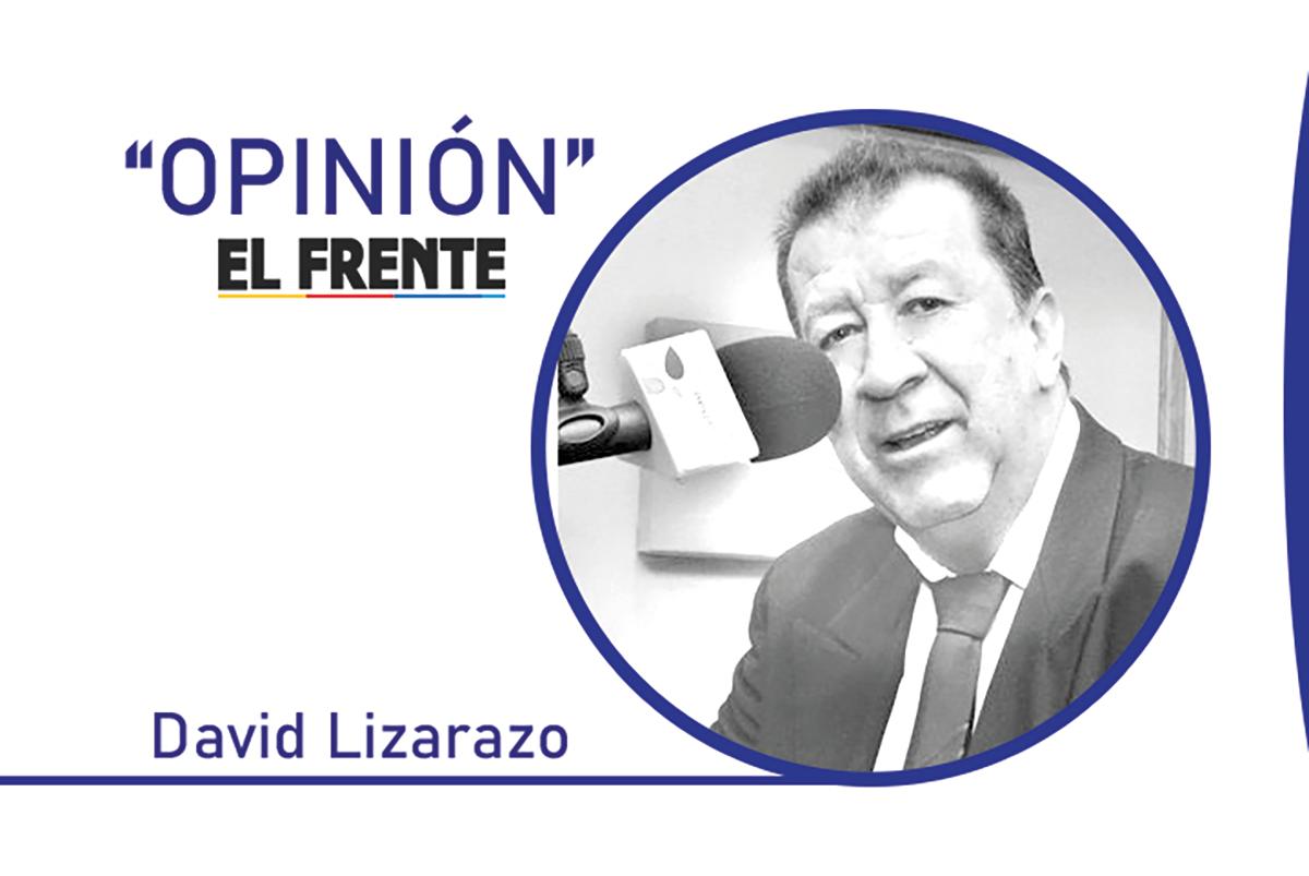 Y ahora qué curiteños Por: David Lizarazo Castillo    EL FRENTE