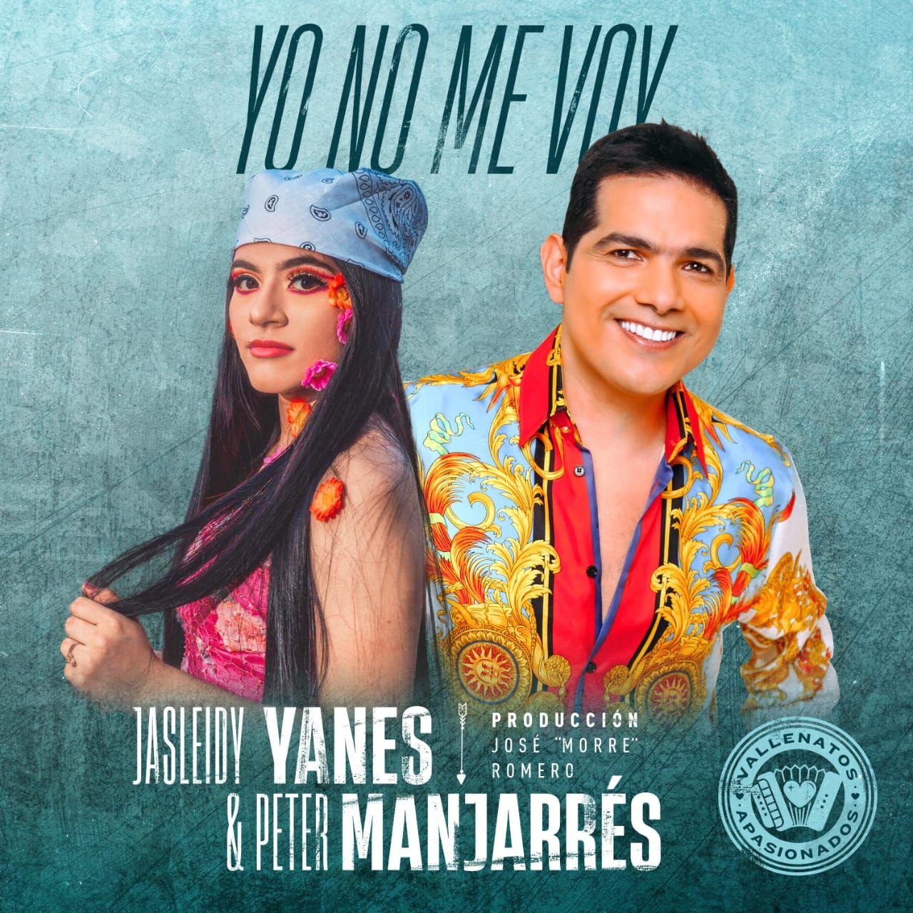 """""""Yo no me voy"""" Lo nuevo de Peter Manjarrés y Jasleidy Yanes   Variedades   EL FRENTE"""