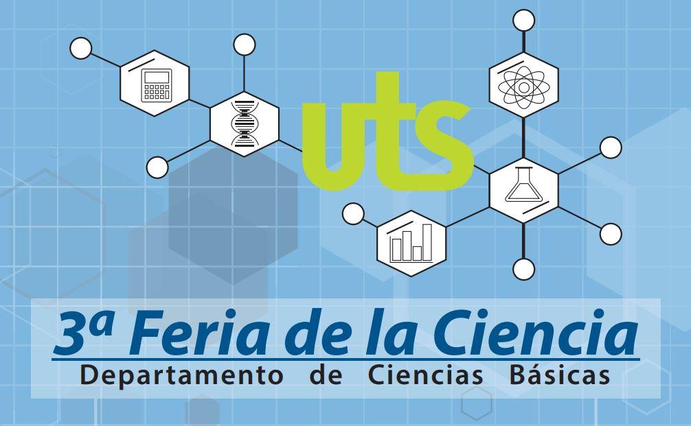Así será la 3ra Feria de la Ciencia de las UTS | Variedades | EL FRENTE